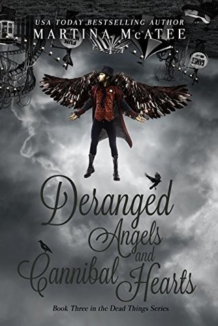 Deranged Angels and CannibalHearts