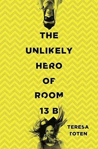 The Unlikely Hero of Room13B